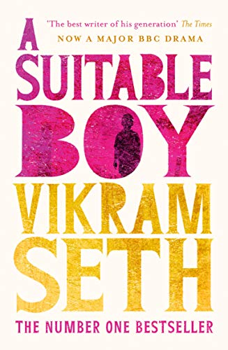 A Suitable Boy: THE CLASSIC BESTSELLER AND MAJOR BBC DRAMA from W&N