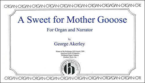 A Sweet For Mother Goose from Hinshaw Music Inc.