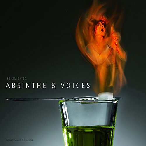 A Tasty Sound Collection/Absinthe & Voices