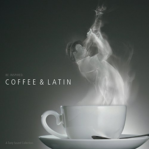 A Tasty Sound Collection/Coffee & Latin