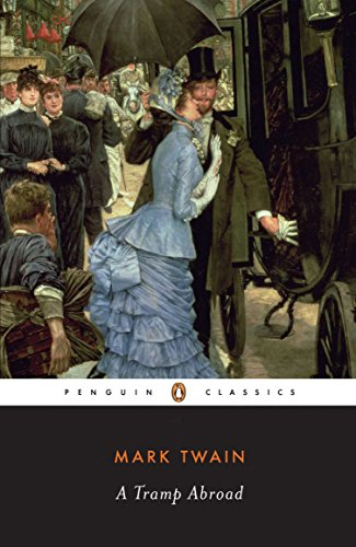 A Tramp Abroad (Penguin Classics) from Penguin Classics