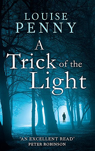 A Trick Of The Light (Chief Inspector Gamache Book 7) from Sphere