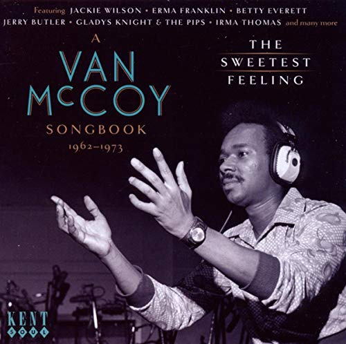 A Van McCoy Songbook: The Sweetest Feeling: 1962-1973 from KENT