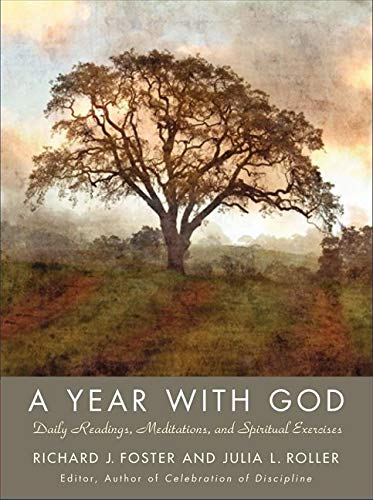 A Year with God: Living Out the Spiritual Disciplines from HarperOne