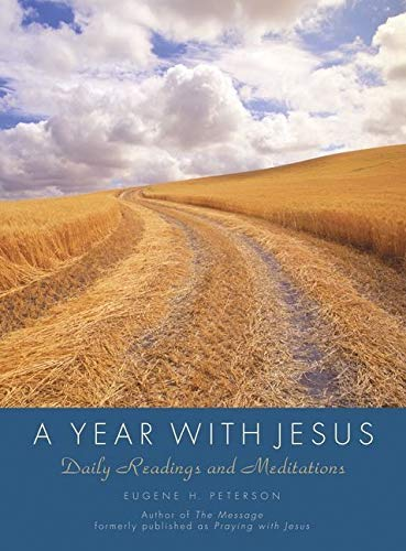 A Year with Jesus: Daily Readings and Meditations from HarperOne