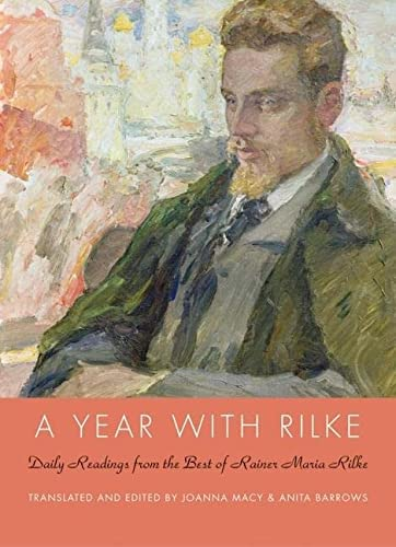 A Year with Rilke: Daily Readings from the Best of Rainer Maria Rilke from HarperOne