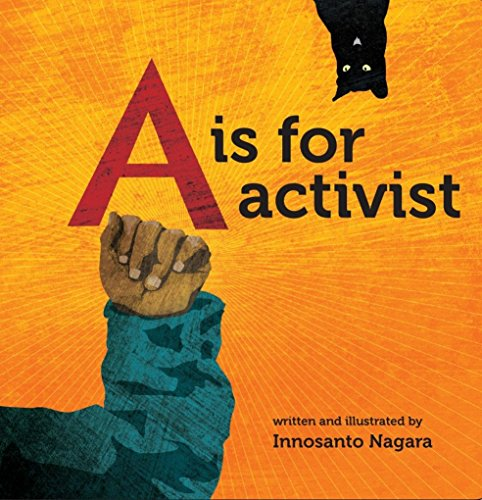 A is for Activist from Seven Stories Press