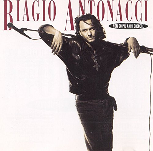 ANTONACCI BIAGIO - NON SO PIU' A CHI CREDERE - [1 CD] from MERCURY