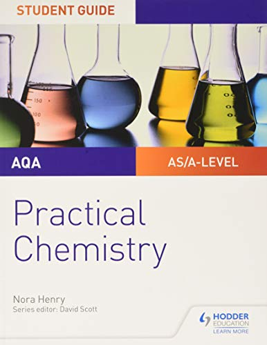 AQA A-level Chemistry Student Guide: Practical Chemistry from Philip Allan