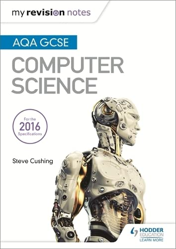 AQA GCSE Computer Science My Revision Notes 2e from Hodder Education