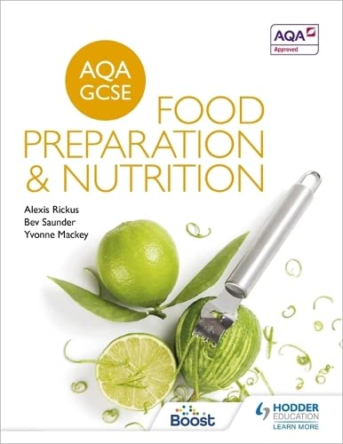AQA GCSE Food Preparation and Nutrition (Aqa for Gcse) from Hodder Education