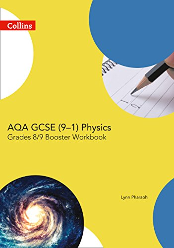 AQA GCSE Physics 9-1 Grade 8/9 Booster Workbook (GCSE Science 9-1) from Collins