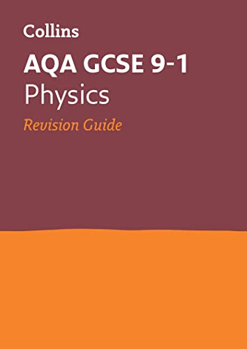 Grade 9-1 GCSE Physics AQA Revision Guide (with free flashcard download) (Collins GCSE 9-1 Revision) from Collins