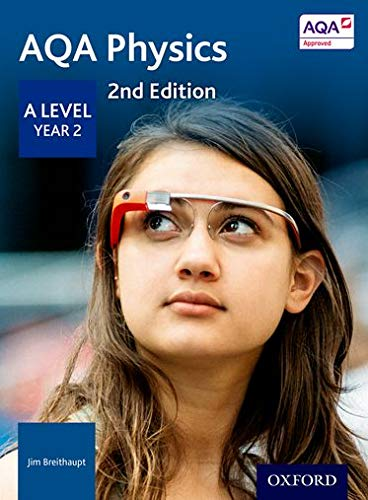 AQA Physics A Level Year 2 Student Book from OUP Oxford