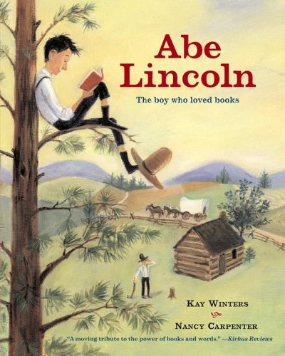 Abe Lincoln the Boy Who Loved: The Boy Who Loved Books from Aladdin Paperbacks