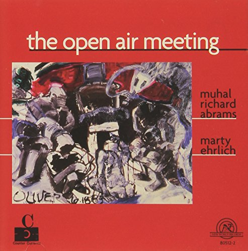 Abrams & Ehrlich: The Open Air Meeting from NE  WORLD RECORDS