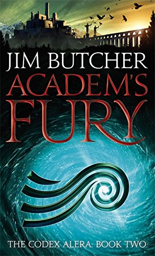 Academ's Fury: The Codex Alera: Book Two from Orbit
