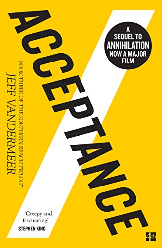 Acceptance (The Southern Reach Trilogy, Book 3) from Fourth Estate Ltd