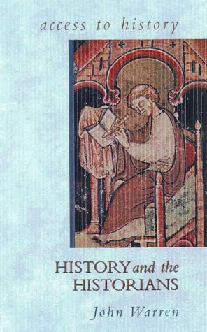 Access To History: History and the Historians from Hodder Education