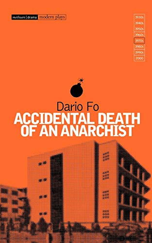Accidental Death of an Anarchist (Modern Classics) from Methuen Drama