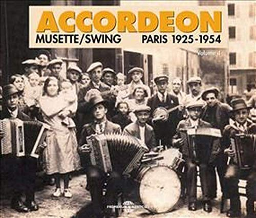 Accordeon Musette / Swing 1925-1954 (2CD) from Fremeaux