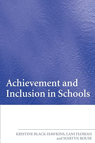 Achievement and Inclusion in Schools from Routledge
