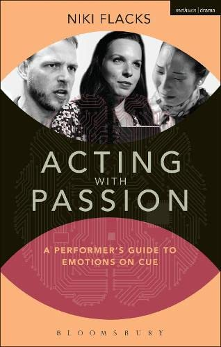 Acting with Passion: A Performer's Guide to Emotions on Cue (Performance Books) from Methuen Drama