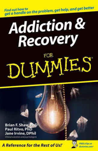 Addiction & Recovery For Dummies from For Dummies
