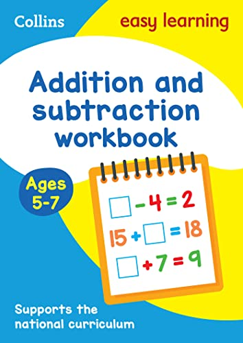 Addition and Subtraction Workbook Ages 5-7: New Edition (Collins Easy Learning KS1) from HarperCollins Publishers