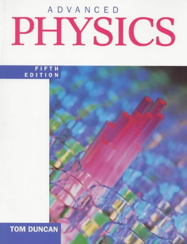Advanced Physics Fifth Edition from Hodder Education
