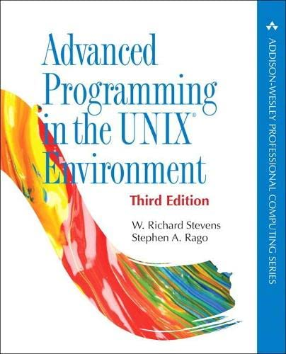 Advanced Programming in the UNIX Environment (Addison-Wesley Professional Computing) from Addison Wesley