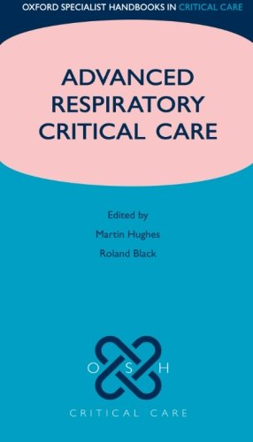 Advanced Respiratory Critical Care (Oxford Specialist Handbooks in Critical Care) from Oxford University Press, USA