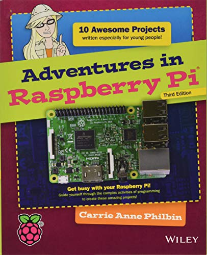 Adventures in Raspberry Pi from John Wiley & Sons Inc