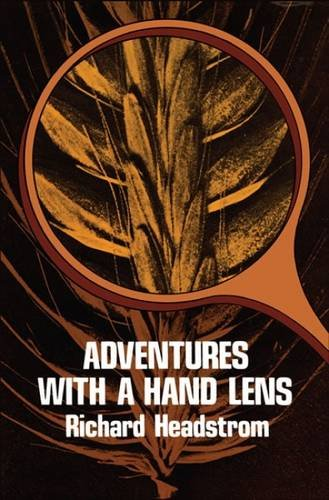 Adventures with a Hand Lens from Dover Publications Inc.