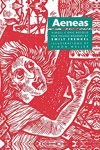 Aeneas: Virgil's Epic Retold for Young Readers from Bristol Classical Press