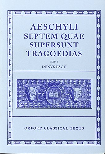 Aeschylus Tragoediae Septem Quae Supersunt Tragoedias (Oxford Classical Texts) from Clarendon Press
