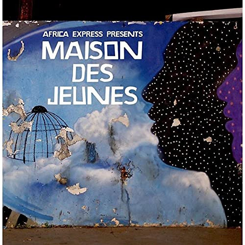 Africa Express presents: Maison Des Jeunes from Transgressive Records