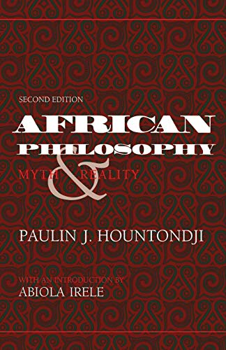 African Philosophy, Second Edition: Myth and Reality (African Systems of Thought) from Indiana University Press (IPS)