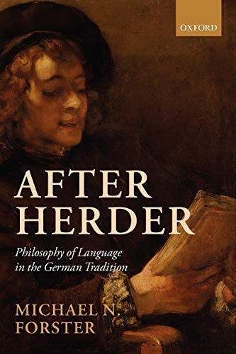 After Herder: Philosophy Of Language In The German Tradition from Oxford University Press, Usa