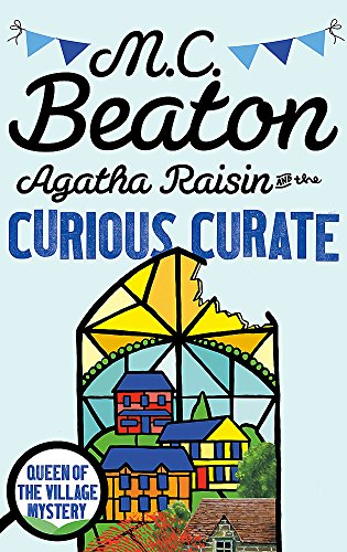 Agatha Raisin and the Curious Curate from Constable