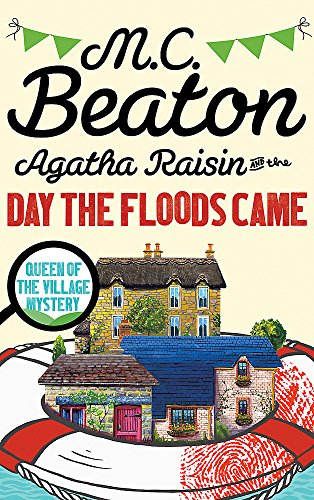 Agatha Raisin and the Day the Floods Came from Constable