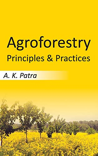 Agroforestry: Principles and Practices from New India Publishing Agency