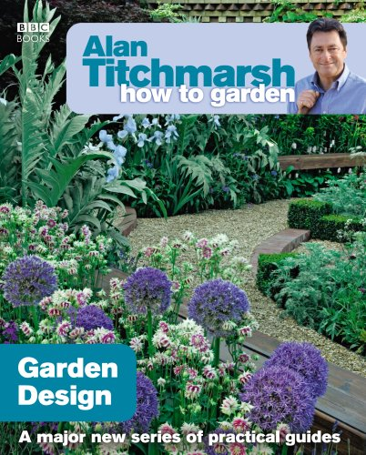 Alan Titchmarsh How to Garden: Garden Design from BBC Books