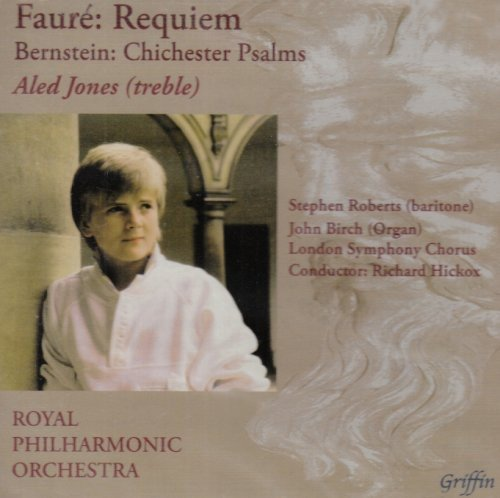 Aled Jones: Fauré: Requiem; Bernstein: Chichester Psalms from Griffin & Company