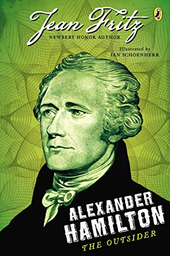 Alexander Hamilton: The Outsider from Puffin Books