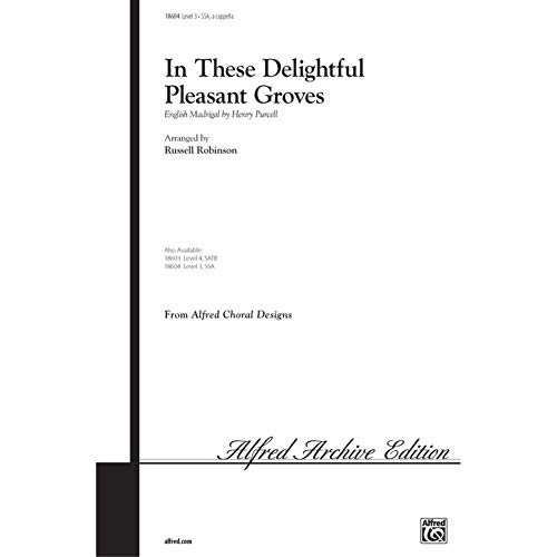 Alfred 00-18604 In These Delightful Pleasant Groves - Music Book from Alfred Publishing