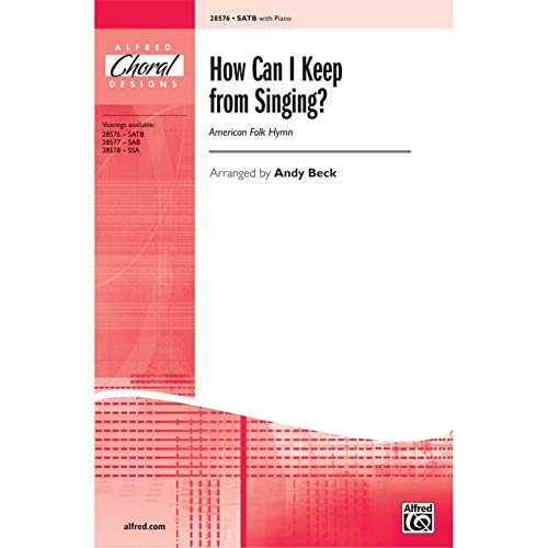 Alfred 00-28576 How Can I Keep from Singing - Music Book from Alfred Publishing