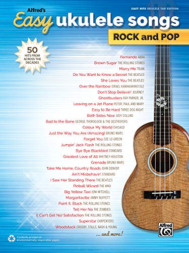 Alfred's Easy Ukulele Songs -- Rock & Pop: 50 Hits from Across the Decades (Easy Songs Rock & Pop) from Alfred Music