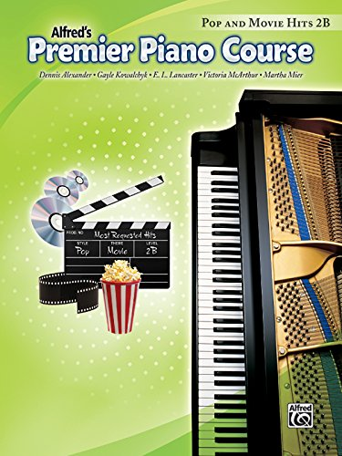 Alfred's Premier Piano Course: Pop and Movie Hits 2B from Alfred Music