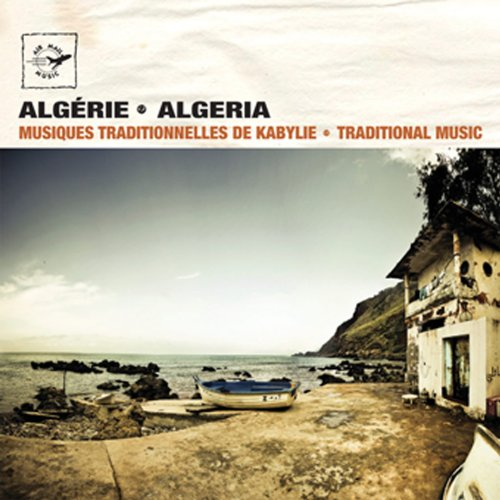 Algeria - Traditional Music from Kabylie
